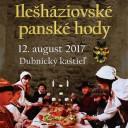 Ilešháziovské panské hody, Dubnica nad Váhom (Slovakia)