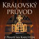 Královský průvod, Dobřichovice (CZ)